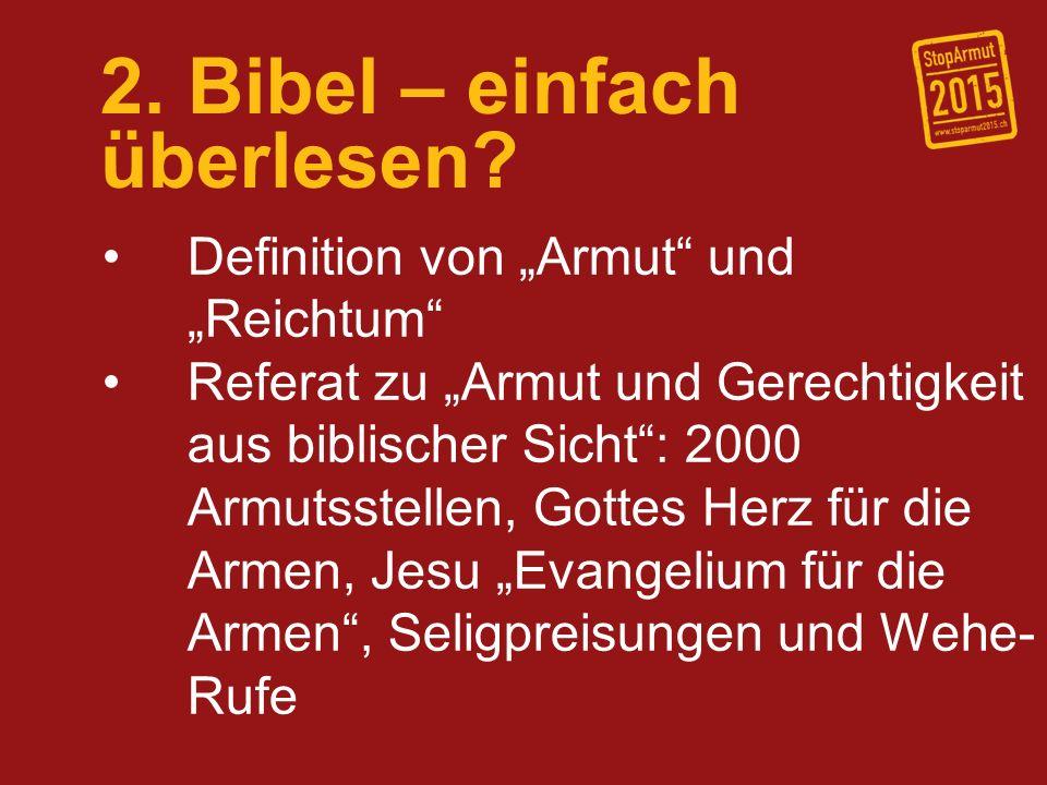 2. Bibel – einfach überlesen