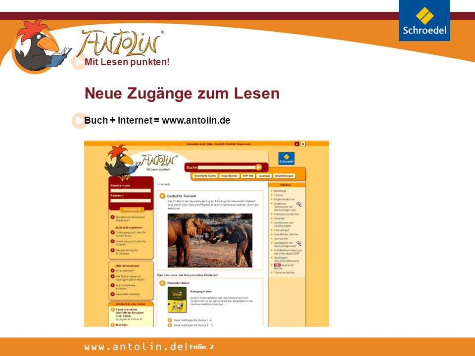 Neue Zugänge zum Lesen Buch + Internet = www.antolin.de