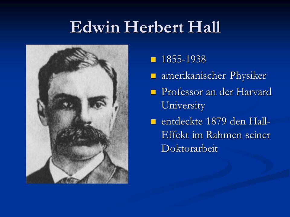 Edwin Herbert Hall 1855-1938 amerikanischer Physiker