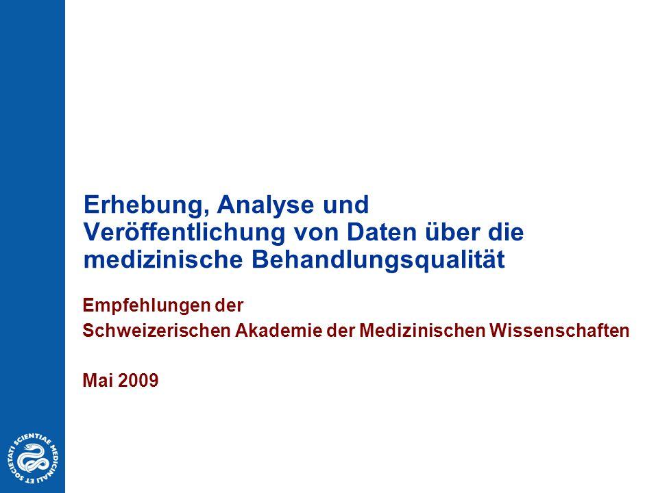 Erhebung, Analyse und Veröffentlichung von Daten über die medizinische Behandlungsqualität