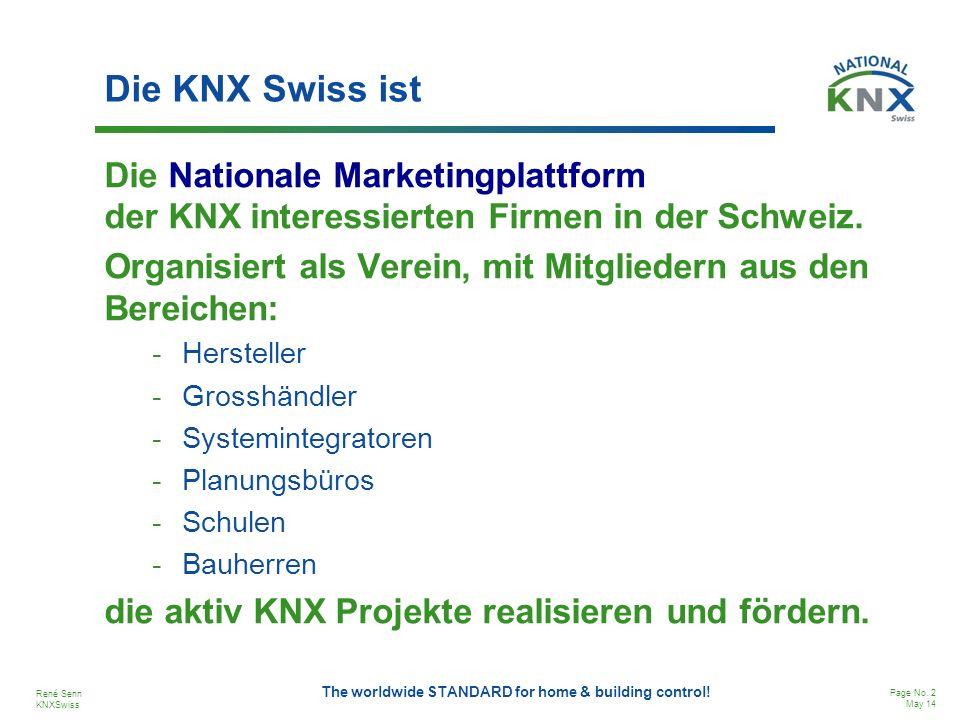 Die KNX Swiss ist Die Nationale Marketingplattform der KNX interessierten Firmen in der Schweiz.