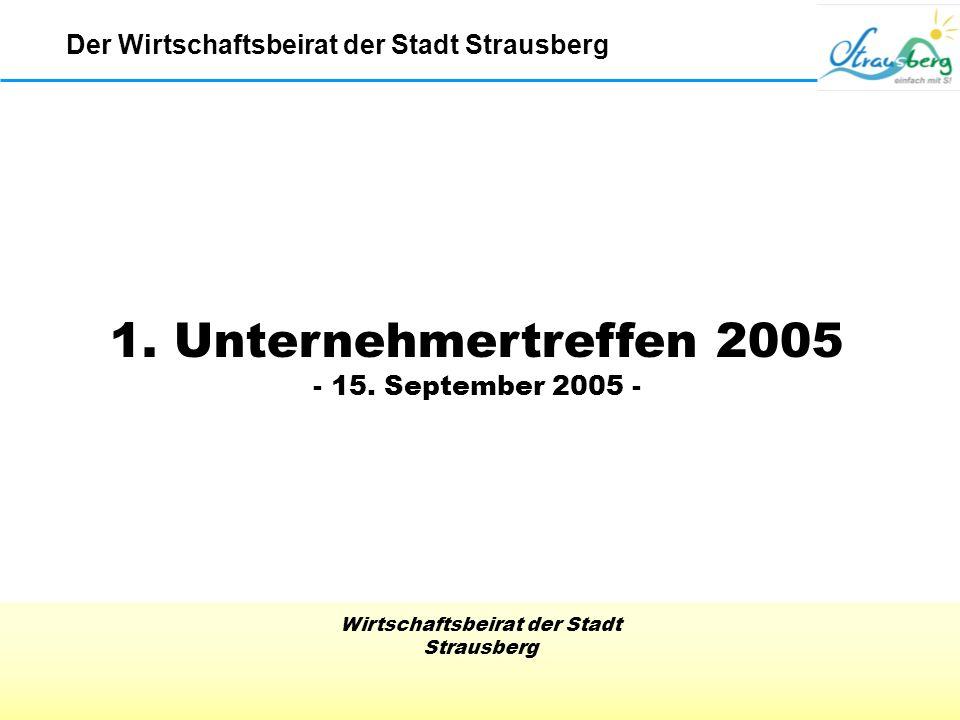 1. Unternehmertreffen 2005 - 15. September 2005 -