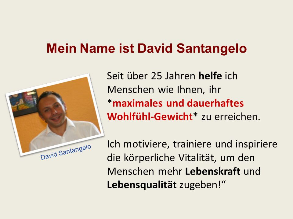 Mein Name ist David Santangelo