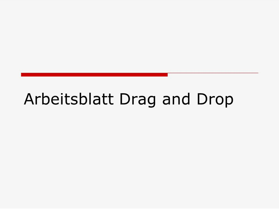 Arbeitsblatt Drag and Drop