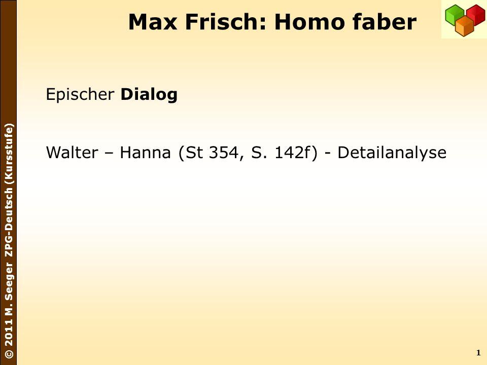 Max Frisch: Homo faber Epischer Dialog