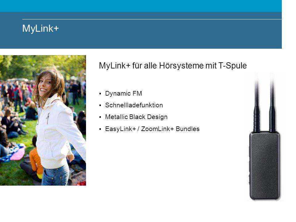 MyLink+ MyLink+ für alle Hörsysteme mit T-Spule Dynamic FM
