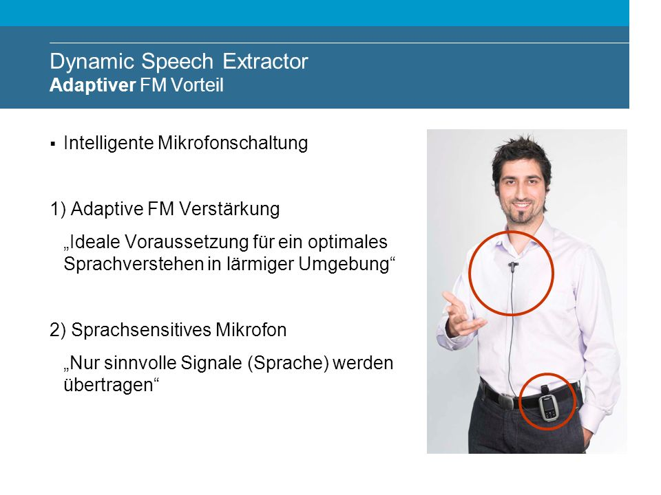 Dynamic Speech Extractor Adaptiver FM Vorteil