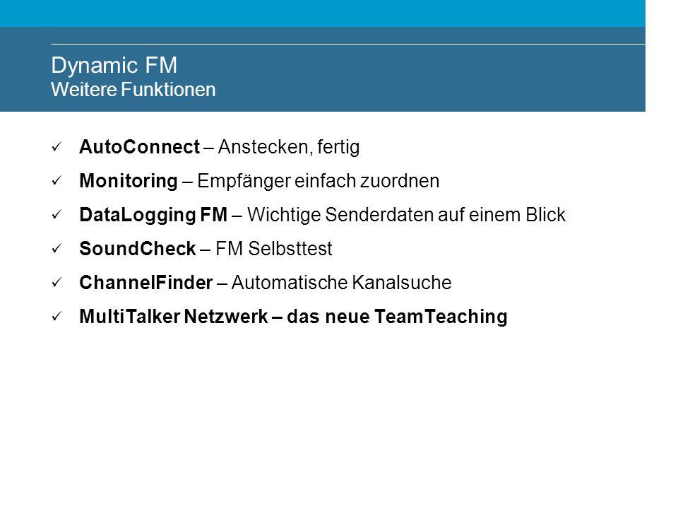 Dynamic FM Weitere Funktionen
