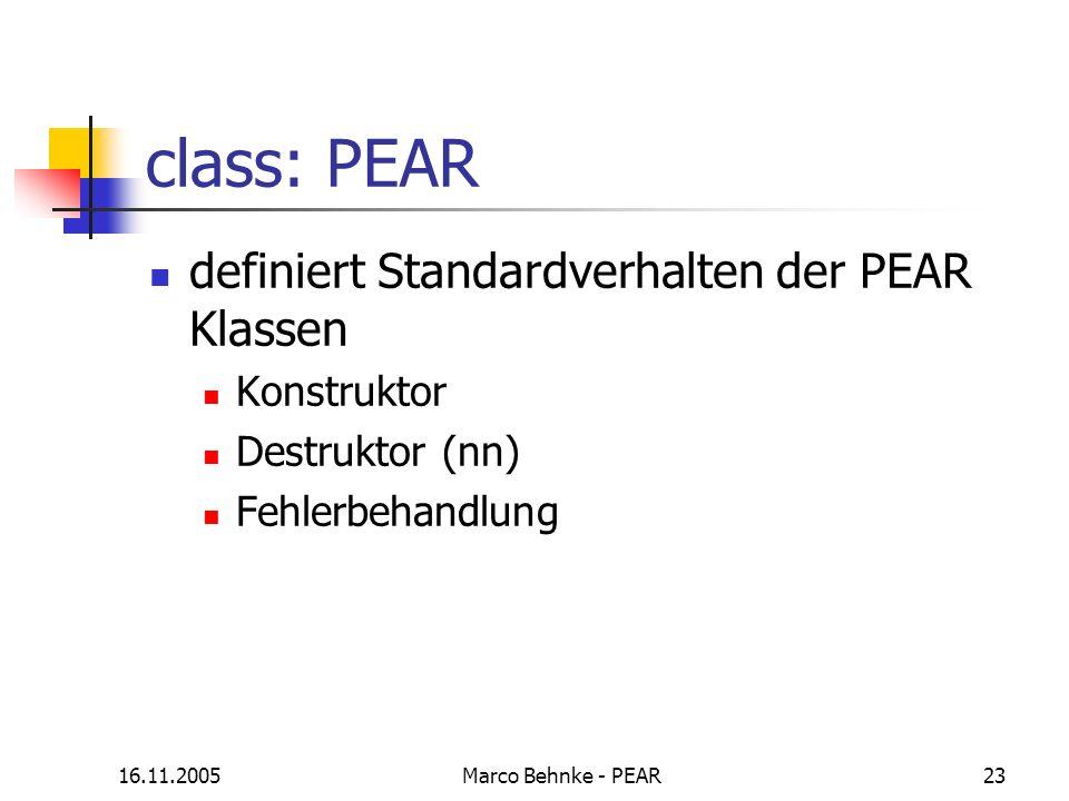 class: PEAR definiert Standardverhalten der PEAR Klassen Konstruktor