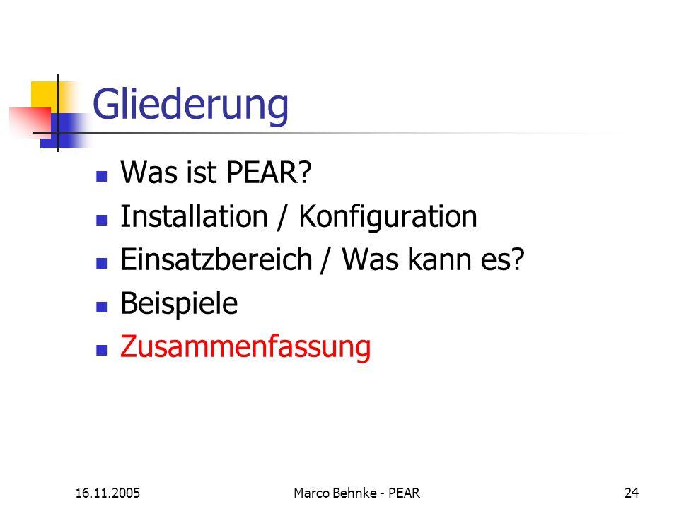 Gliederung Was ist PEAR Installation / Konfiguration