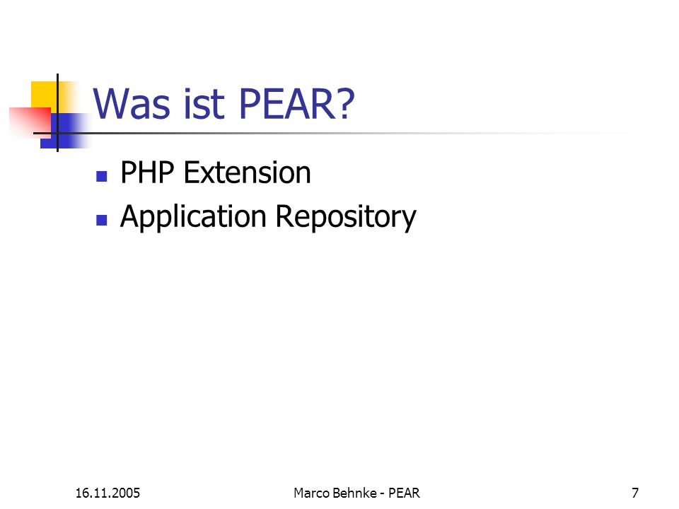 Was ist PEAR PHP Extension Application Repository 16.11.2005