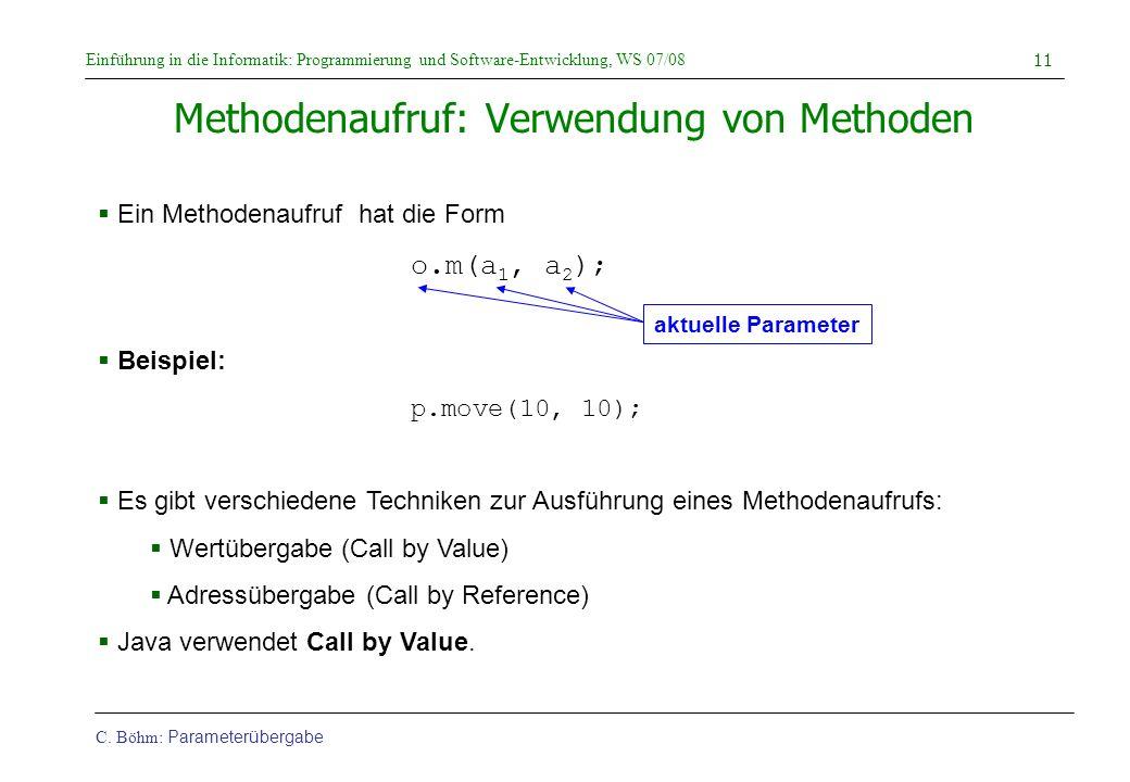 Methodenaufruf: Verwendung von Methoden