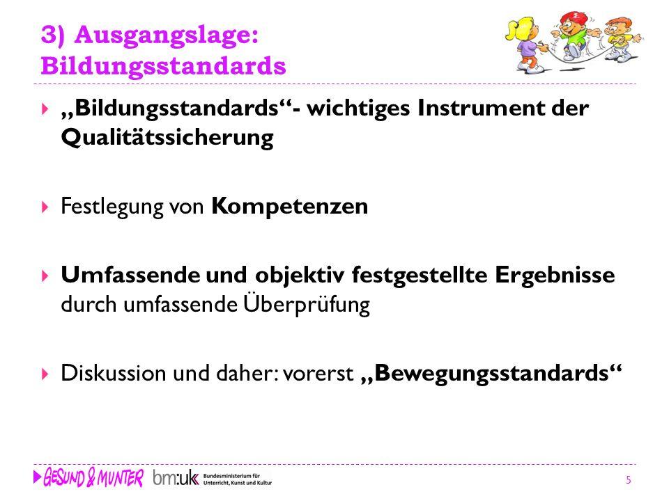 3) Ausgangslage: Bildungsstandards