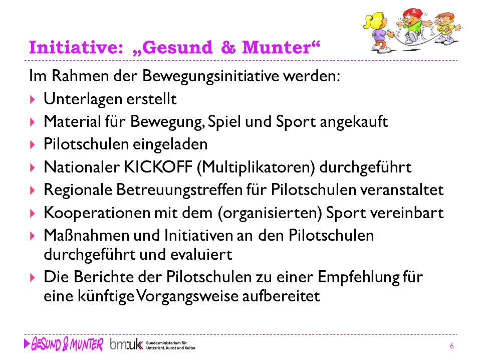 "Initiative: ""Gesund & Munter"