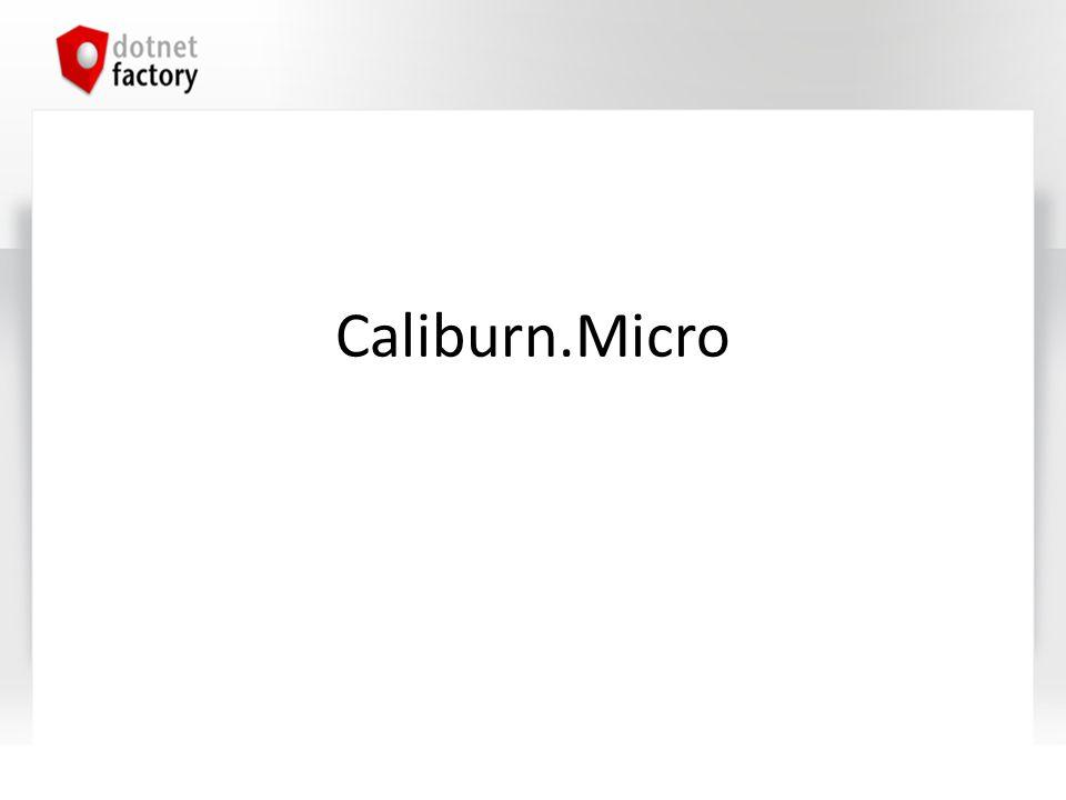 Caliburn.Micro