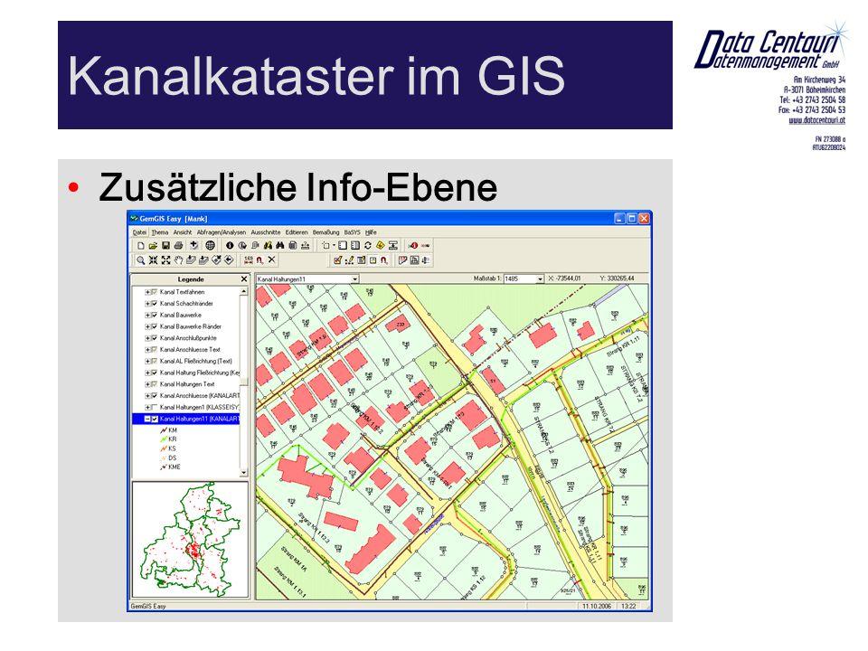 Kanalkataster im GIS Zusätzliche Info-Ebene