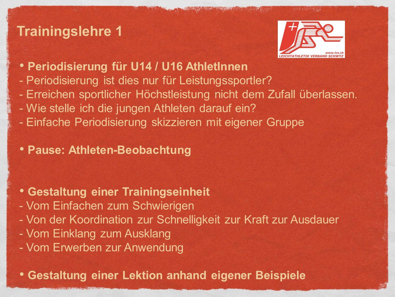 Trainingslehre 1 Periodisierung für U14 / U16 AthletInnen