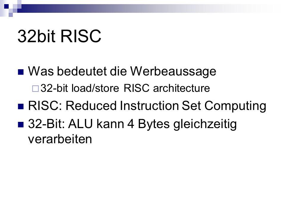 32bit RISC Was bedeutet die Werbeaussage
