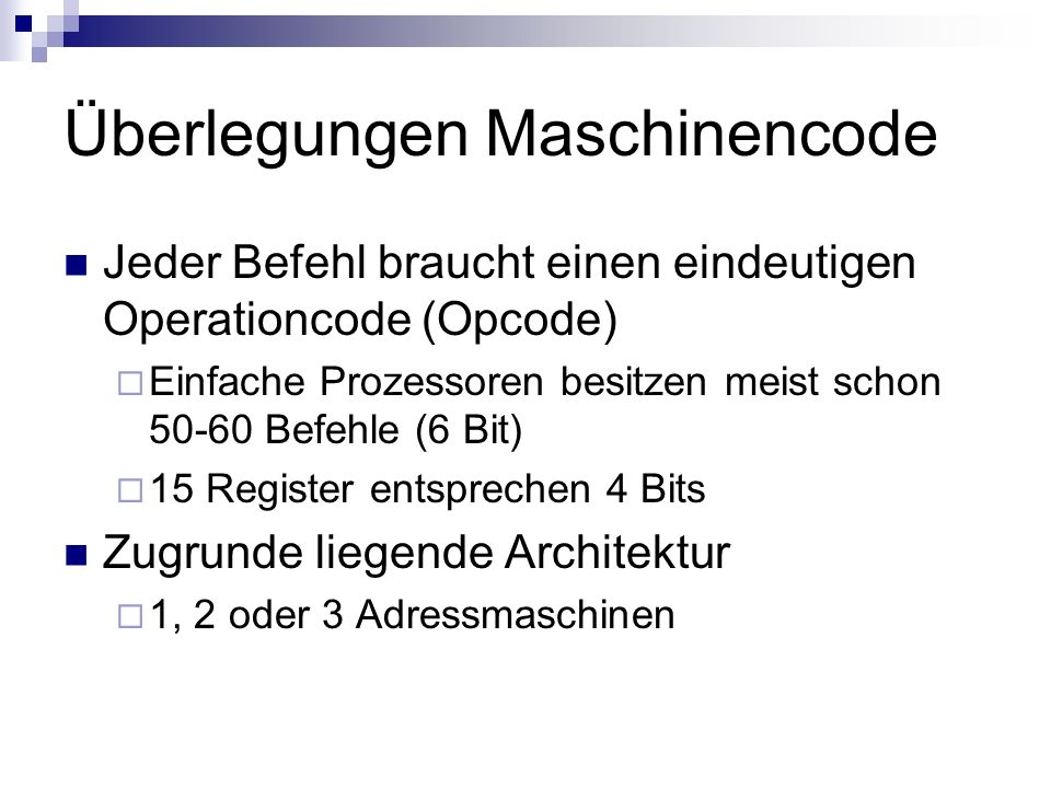 Überlegungen Maschinencode