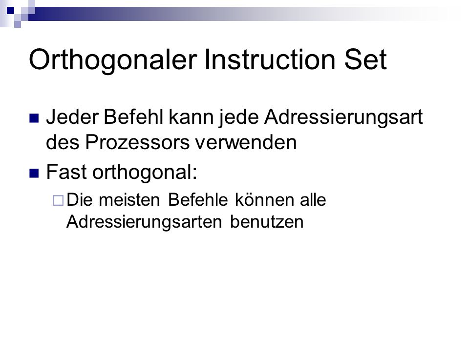 Orthogonaler Instruction Set