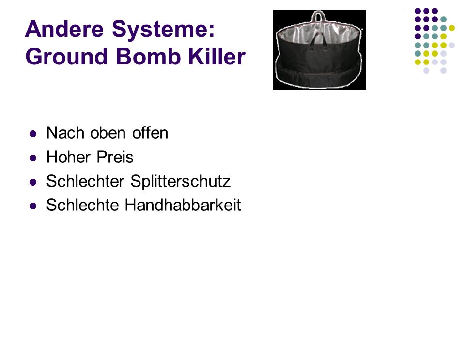 Andere Systeme: Ground Bomb Killer