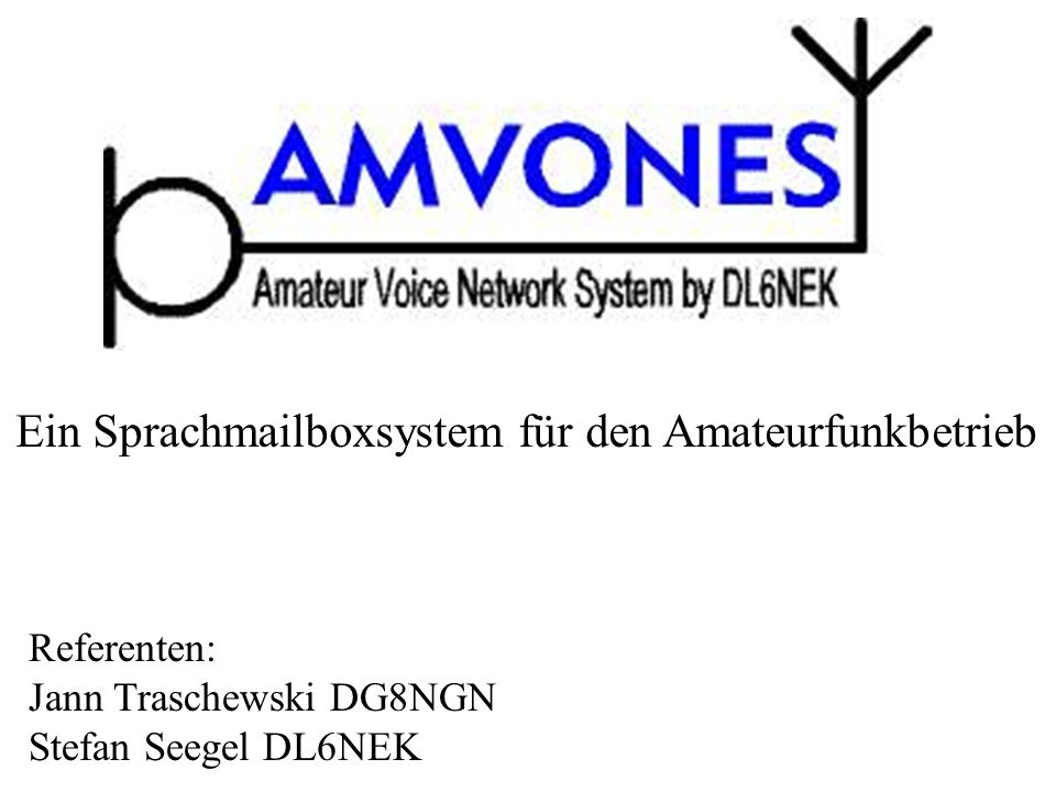 Ein Sprachmailboxsystem für den Amateurfunkbetrieb