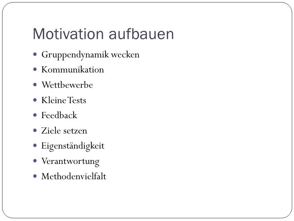 Motivation aufbauen Gruppendynamik wecken Kommunikation Wettbewerbe