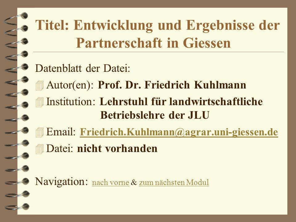 Titel: Entwicklung und Ergebnisse der Partnerschaft in Giessen