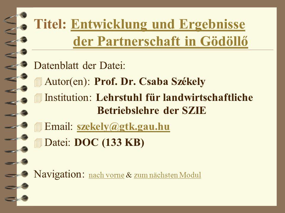 Titel: Entwicklung und Ergebnisse der Partnerschaft in Gödöllő