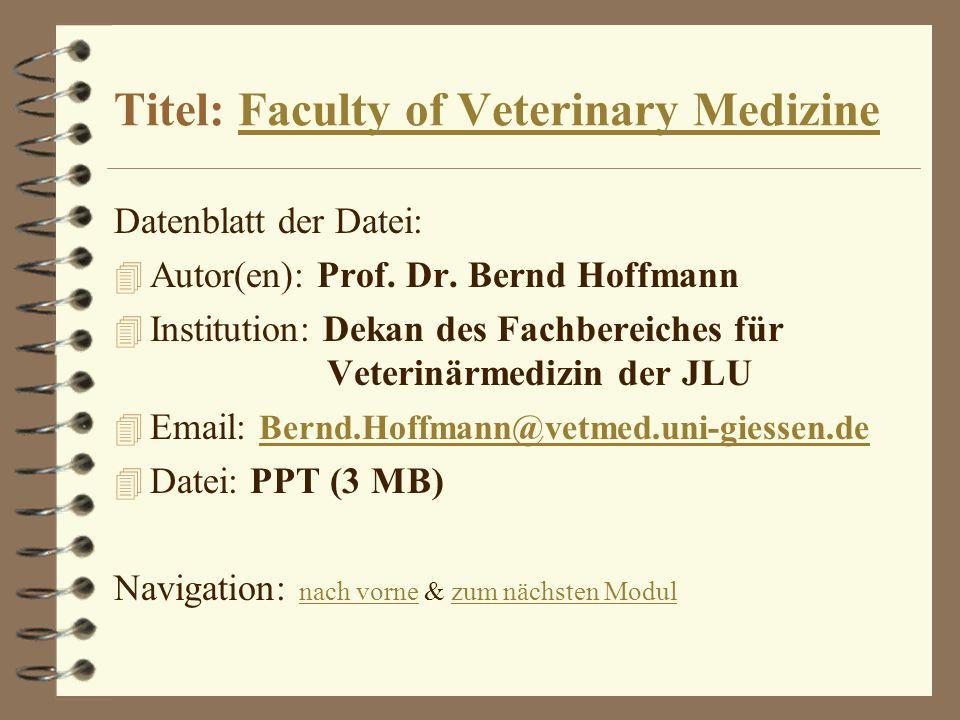 Titel: Faculty of Veterinary Medizine