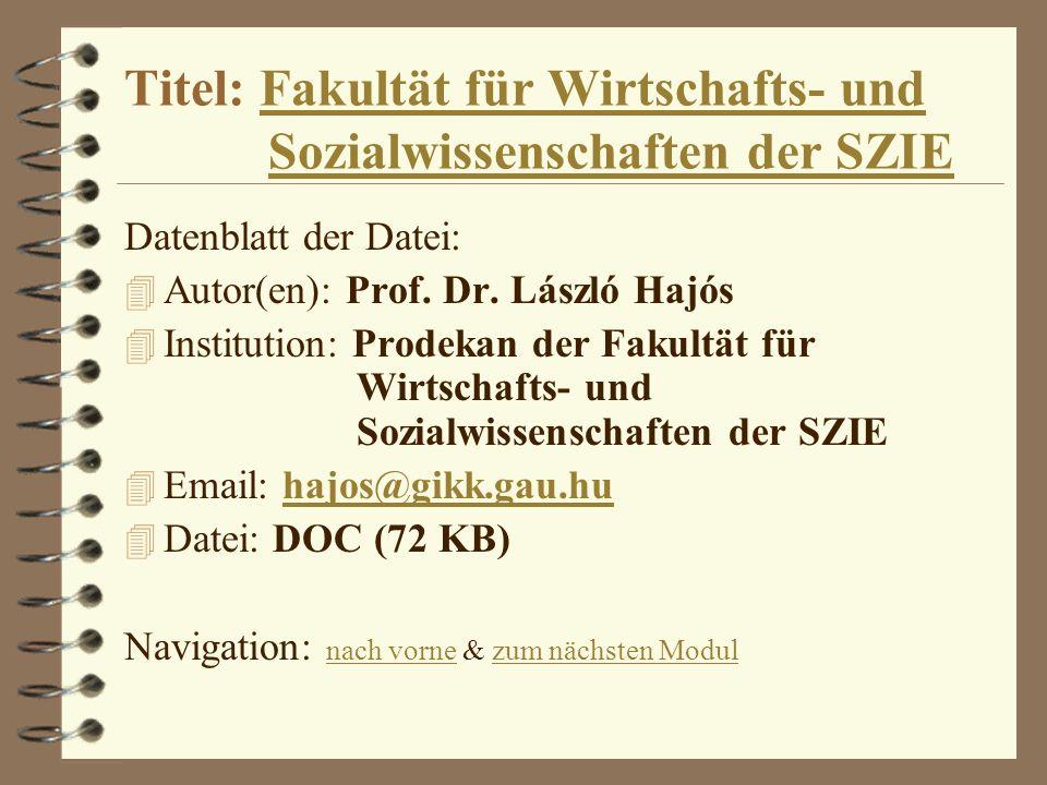 Titel: Fakultät für Wirtschafts- und Sozialwissenschaften der SZIE