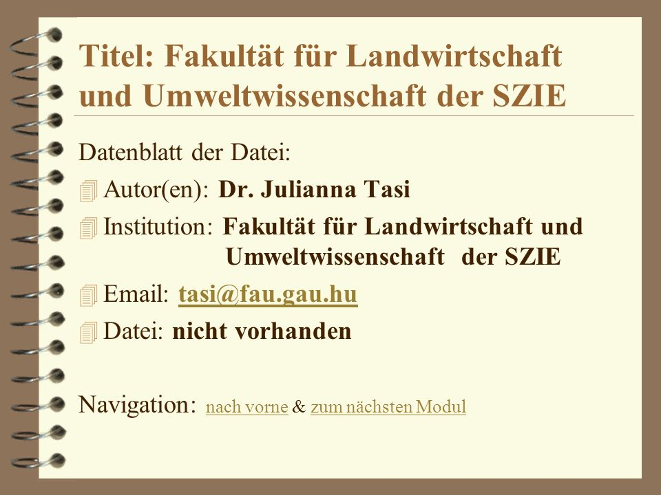 Titel: Fakultät für Landwirtschaft und Umweltwissenschaft der SZIE