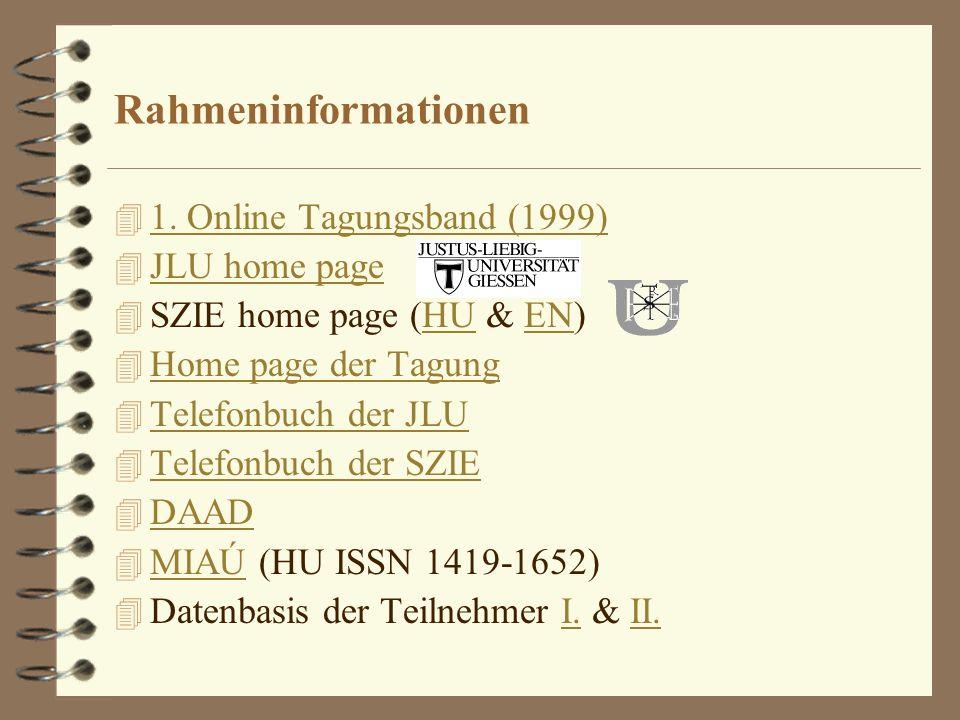 Rahmeninformationen 1. Online Tagungsband (1999) JLU home page