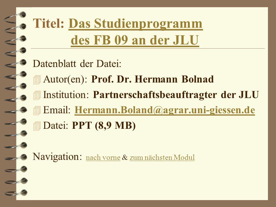 Titel: Das Studienprogramm des FB 09 an der JLU
