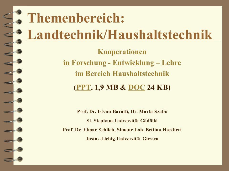 Themenbereich: Landtechnik/Haushaltstechnik