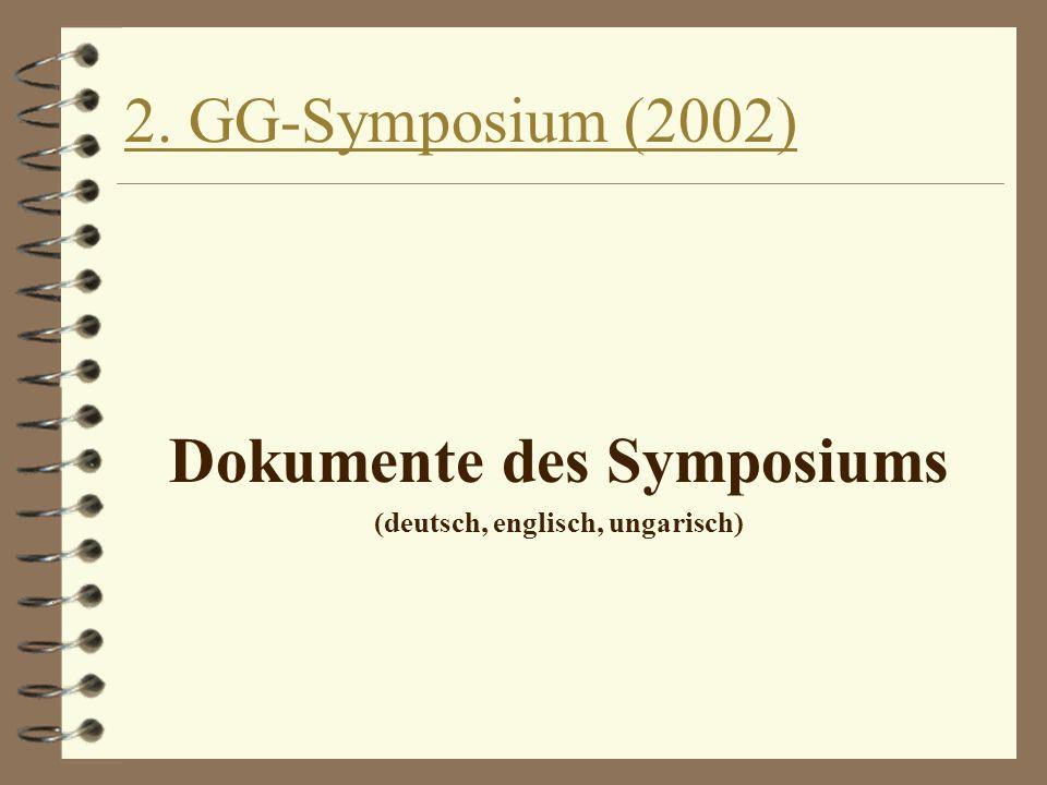 Dokumente des Symposiums (deutsch, englisch, ungarisch)