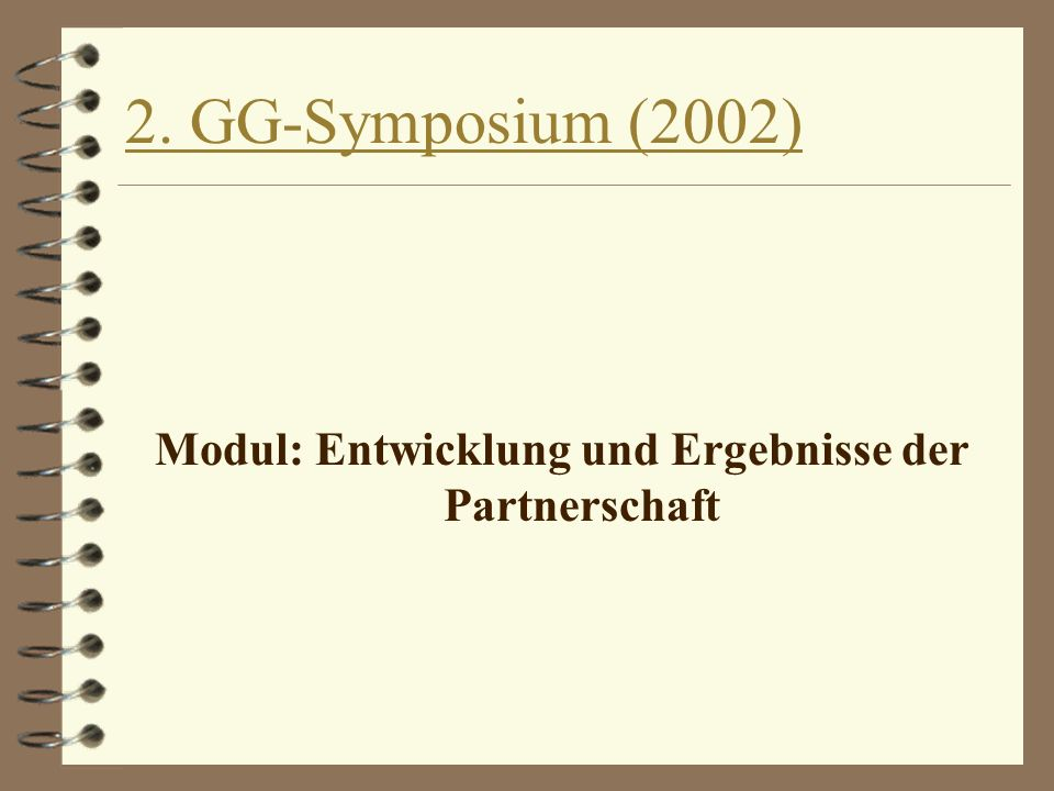 Modul: Entwicklung und Ergebnisse der Partnerschaft