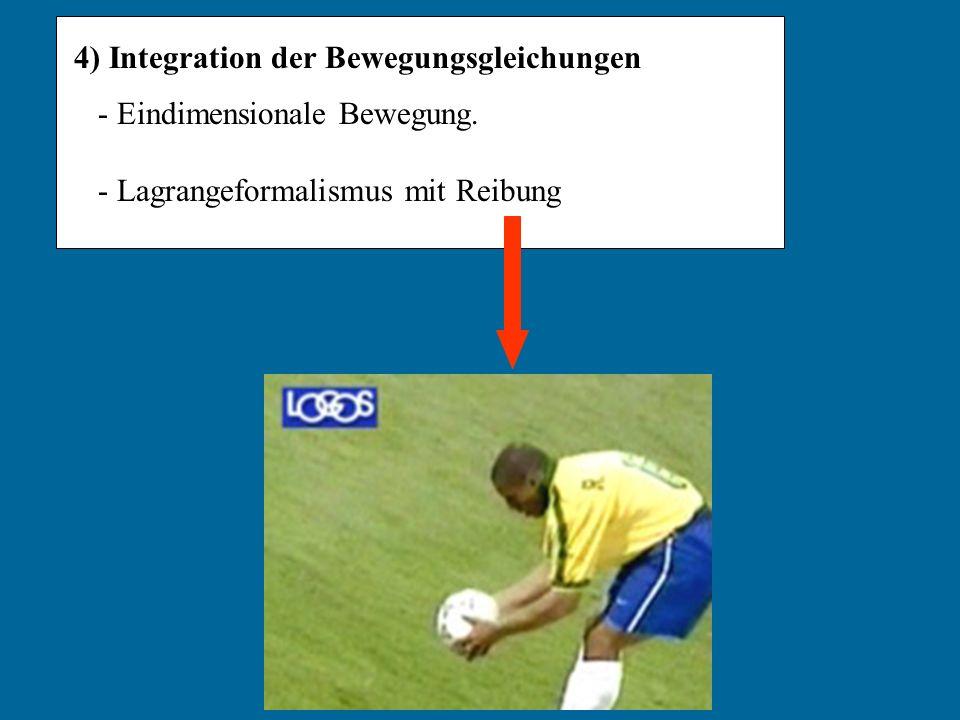 4) Integration der Bewegungsgleichungen
