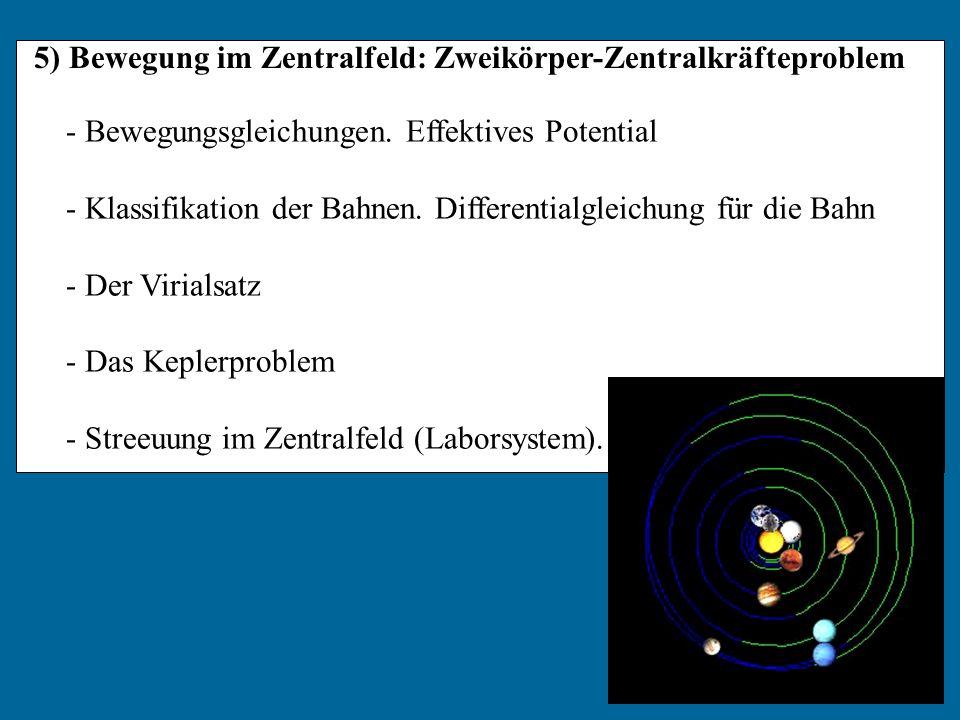 5) Bewegung im Zentralfeld: Zweikörper-Zentralkräfteproblem