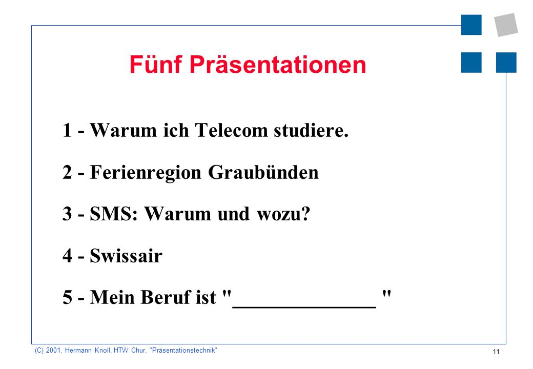 Fünf Präsentationen 1 - Warum ich Telecom studiere.