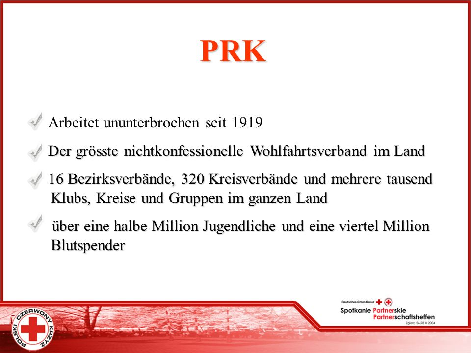 PRK Arbeitet ununterbrochen seit 1919