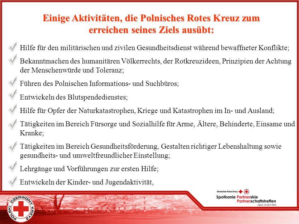 Einige Aktivitäten, die Polnisches Rotes Kreuz zum erreichen seines Ziels ausübt: