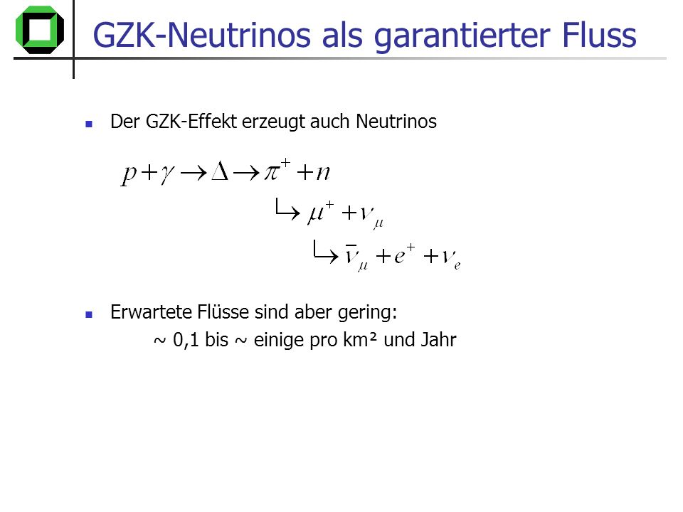 GZK-Neutrinos als garantierter Fluss