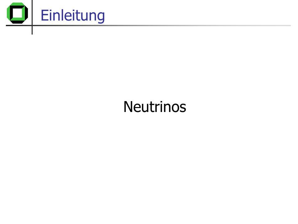 Einleitung Neutrinos