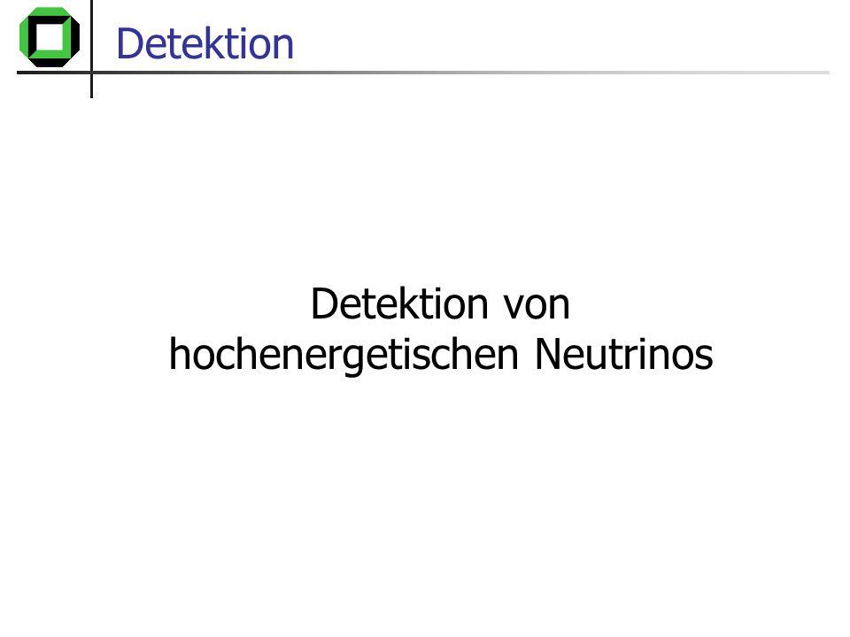 Detektion von hochenergetischen Neutrinos