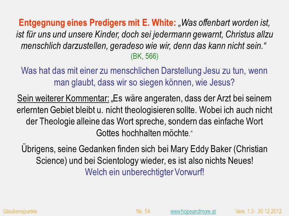 War E. White eine falsche Prophetin, wenn sie sagt: