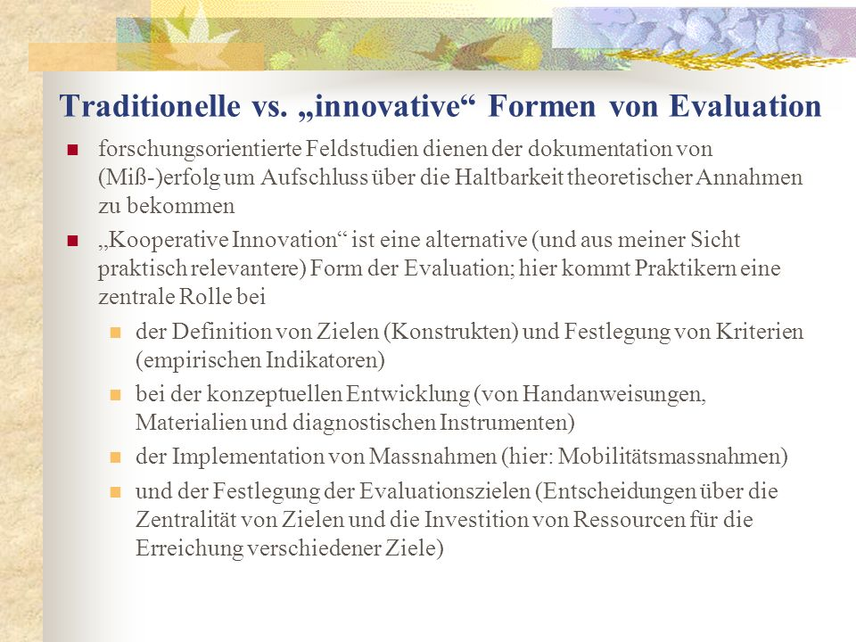 "Traditionelle vs. ""innovative Formen von Evaluation"