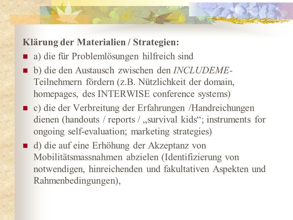 Klärung der Materialien / Strategien: