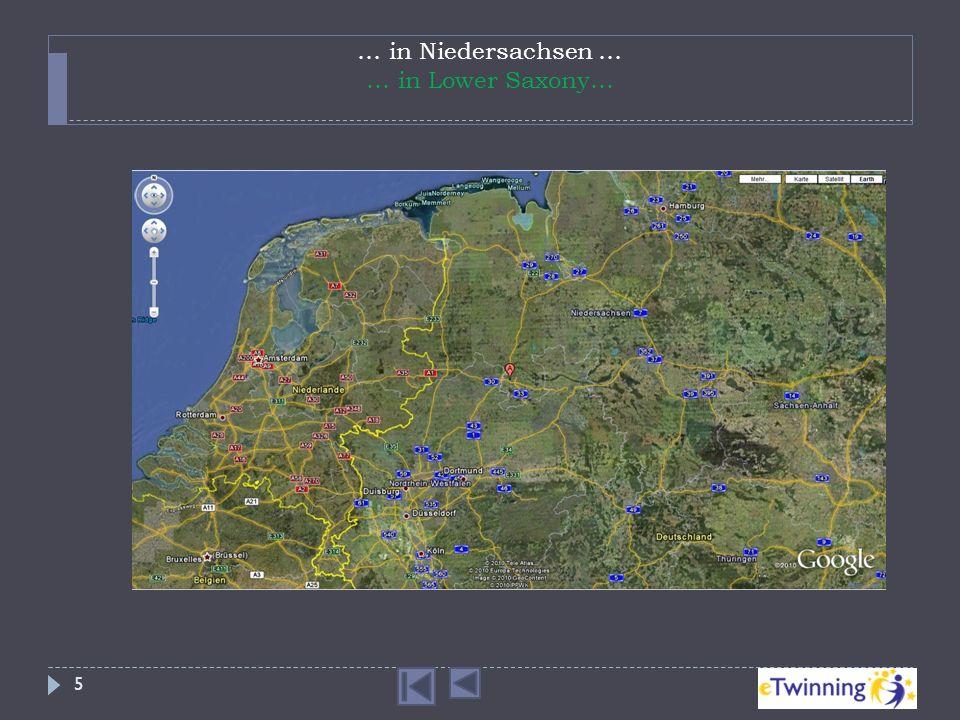 … in Niedersachsen … … in Lower Saxony…