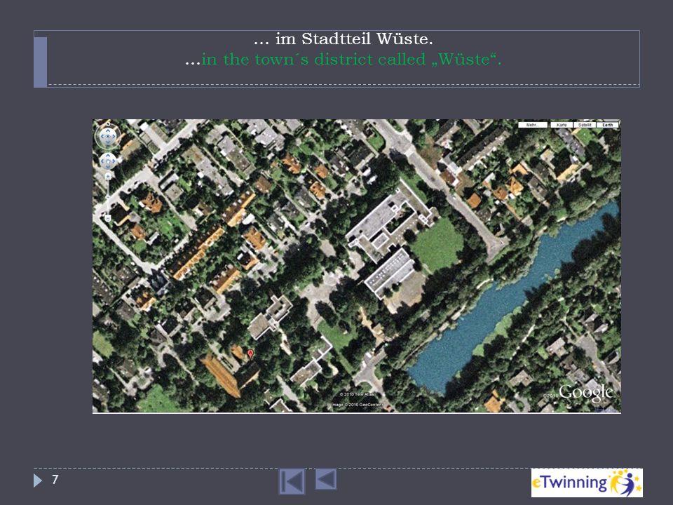 """… im Stadtteil Wüste. …in the town´s district called """"Wüste ."""